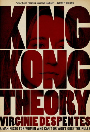 Cover of King Kong Theory