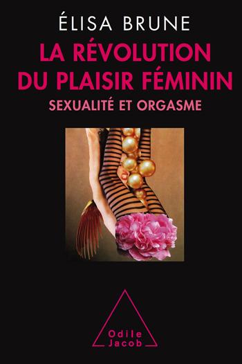 """Couverture du livre """"la révolution du plaisir féminin"""""""